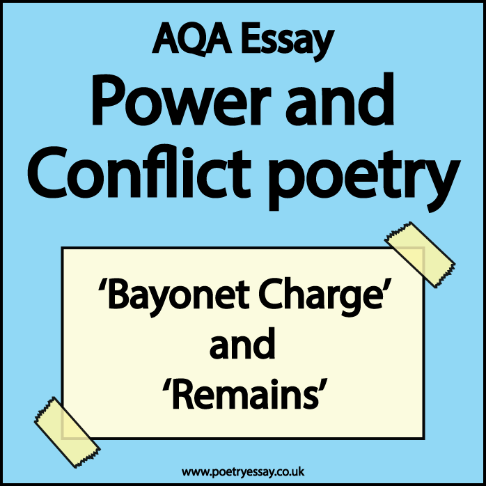 Power and Conflict poetry essay - Bayonet Charge and Remains